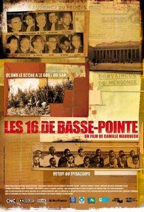 Affiche du film Les 16 de Basse Pointe